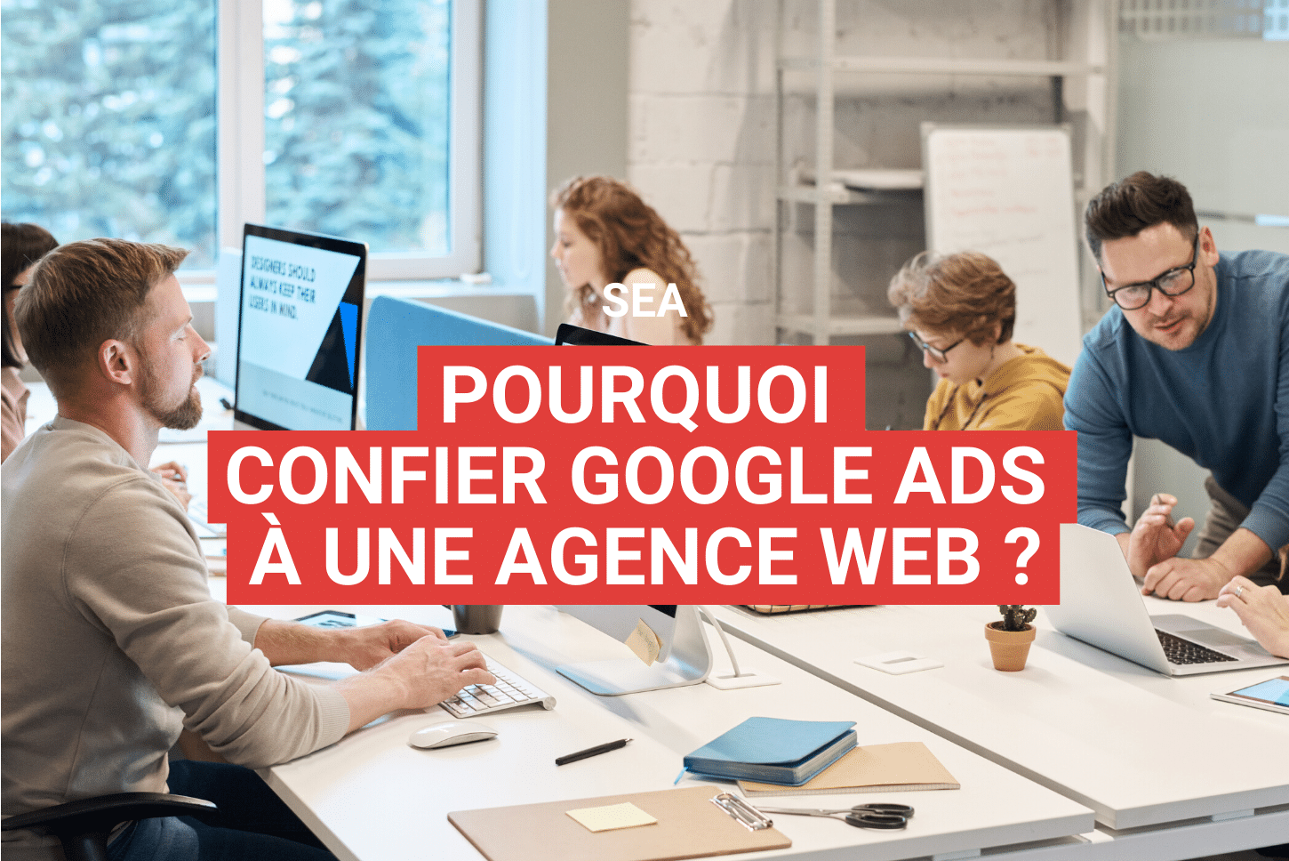 entrust google ads to a web agency