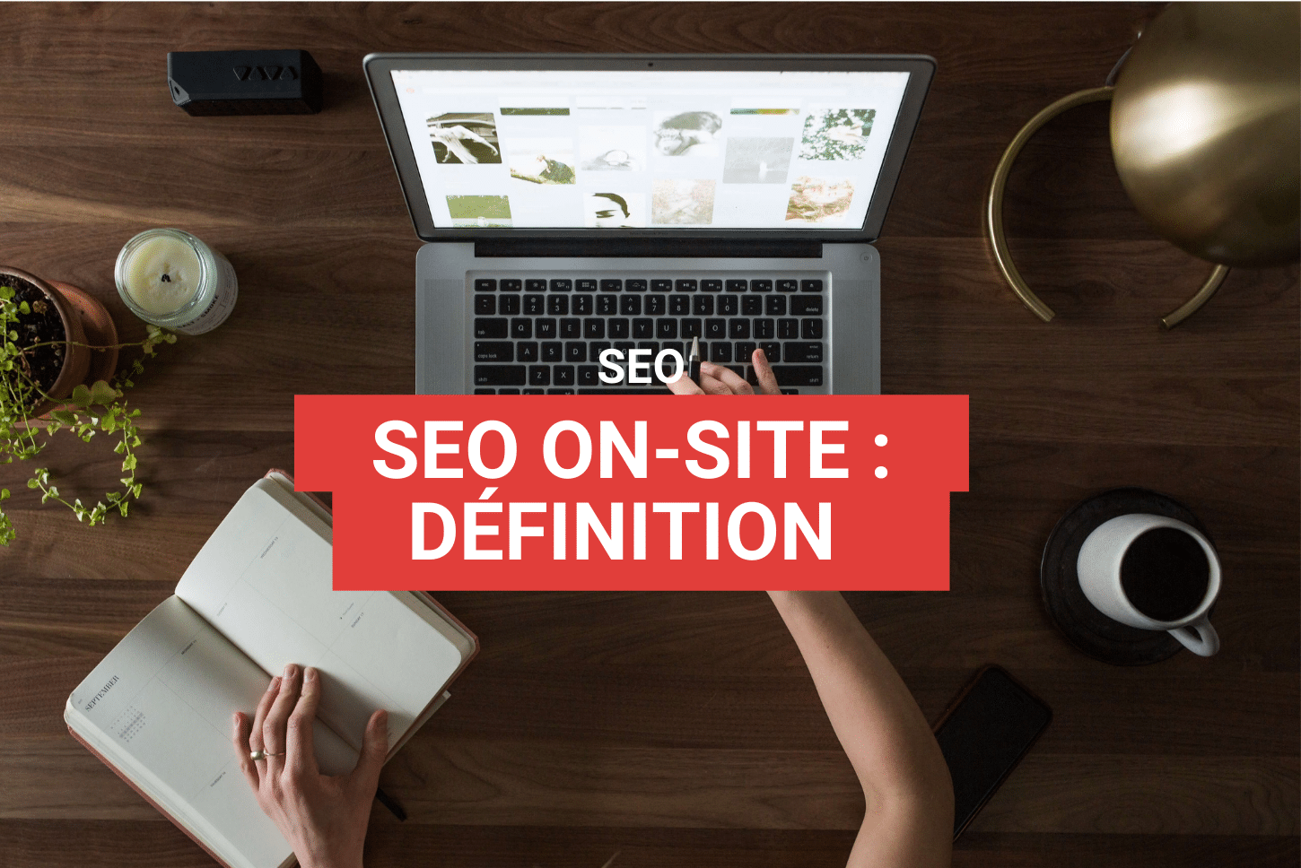 seo on site : explications et exemples